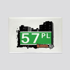 57 PLACE, QUEENS, NYC Rectangle Magnet