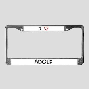 I love Adolf License Plate Frame