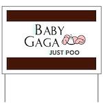 Baby Gaga Yard Sign