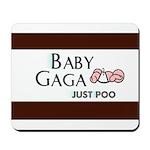 Baby Gaga Mousepad