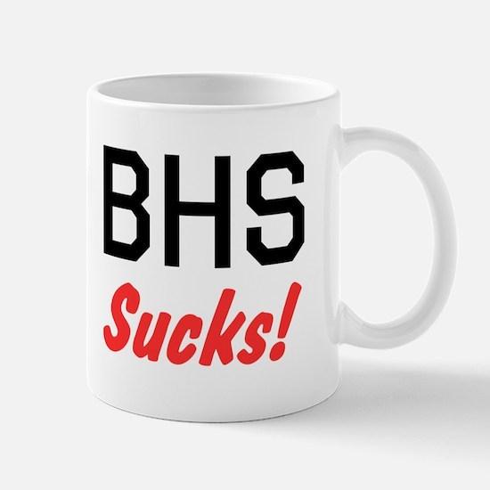 BHS Sucks Mug