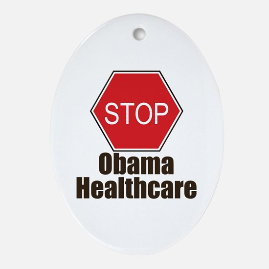 Stop Obama Healthcare Oval Ornament