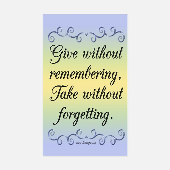 Give Without Remembering Decal
