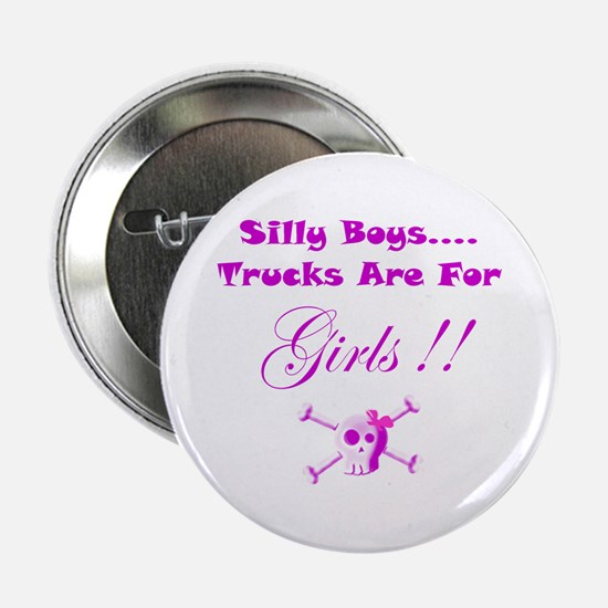 """Trucks are for Girls 2.25"""" Button"""