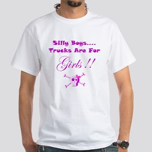 Trucks are for Girls White T-Shirt