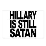 Hillary Is Still Satan Postcards (Package of 8)
