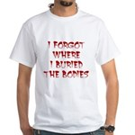 Hiding Bodies White T-Shirt