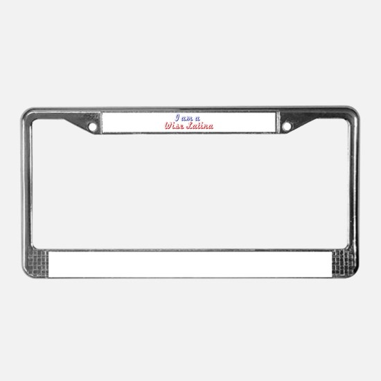 I am a Wise Latina License Plate Frame