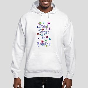 Breathe! Hooded Sweatshirt