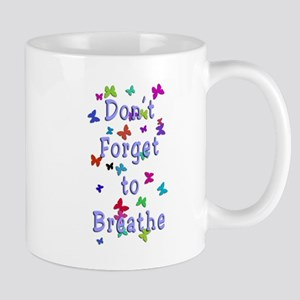 Breathe! Mug