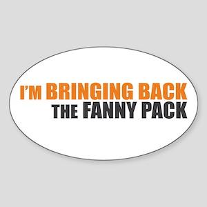 Bringing Back Fanny Pack Oval Sticker