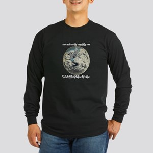 For What It's Worth Long Sleeve Dark T-Shirt
