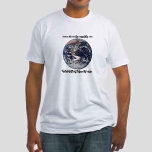 For What It's Worth Fitted T-Shirt