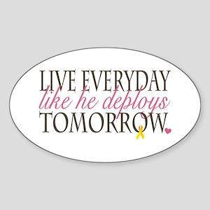 Live Everyday... Oval Sticker