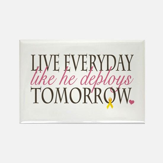 Live Everyday... Rectangle Magnet