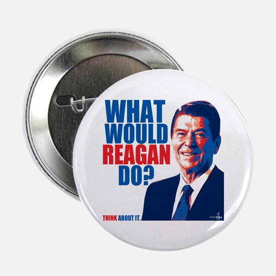 """What Would Reagan Do? Design 2.25"""" Button"""
