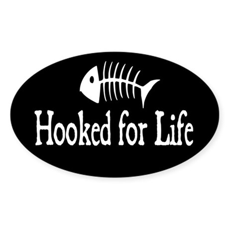 Hooked for Life Oval Sticker