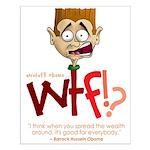 Obama WTF!? Design 1 Small Poster