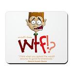 Obama WTF!? Design 1 Mousepad