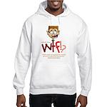Obama WTF!? Design 1 Hooded Sweatshirt