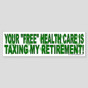 """Free"" Health Care? (sticker)"