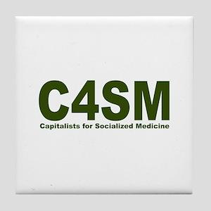 Capitalist pro Socialized Medicine Tile Coaster