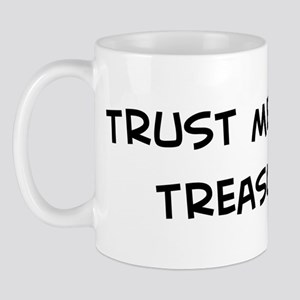 Trust Me: Treasurer Mug