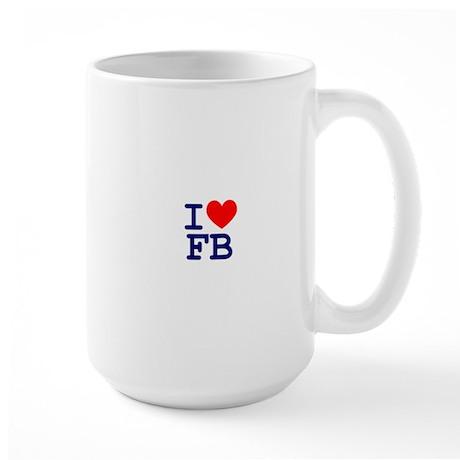 I LOVE FB Mugs