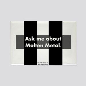 Ask me about Molten Metal Rectangle Magnet