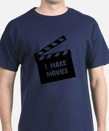 """I Make Movies"" T-Shirt"