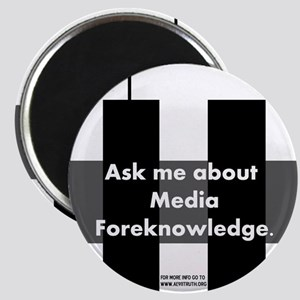 Media Foreknowledge Magnet