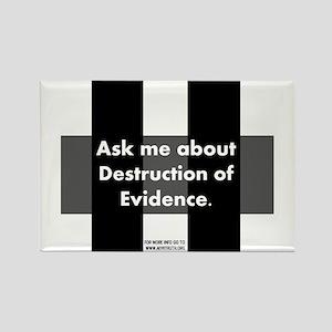 Destruction of Evidence Rectangle Magnet