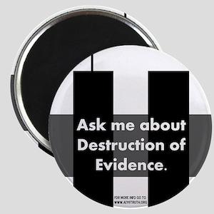 Destruction of Evidence Magnet