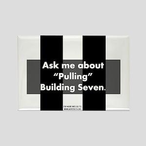 """Pulling"" Building Seven Rectangle Magnet"