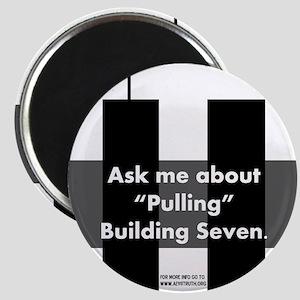 """""""Pulling"""" Building Seven Magnet"""