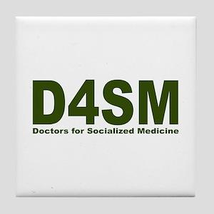 Doctors for Socialized Medicine D4SM Tile Coaster