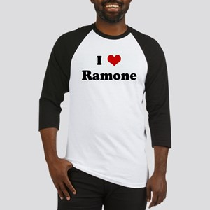 I Love Ramone Baseball Jersey