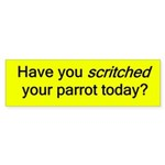Have you Scritched Bumper Sticker (yellow)
