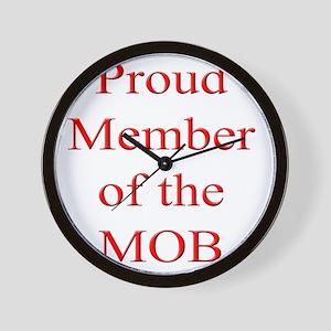 Proud Member of the MOB Wall Clock