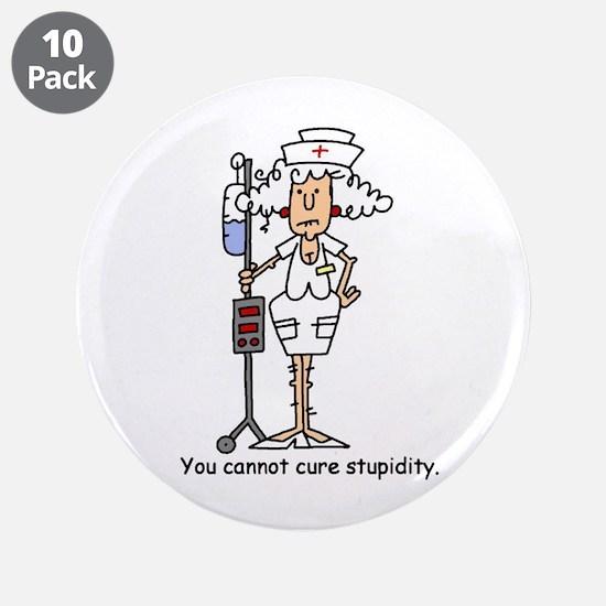 "Funny Nurse Four 3.5"" Button (10 pack)"