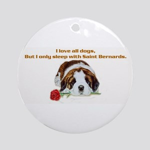 Sleep with Saint Bernards Ornament (Round)