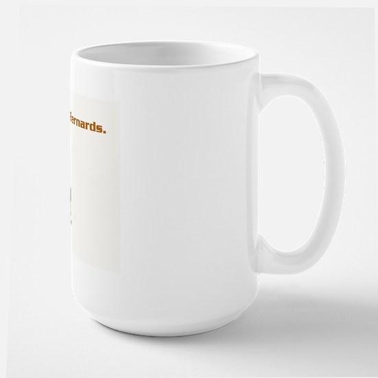 Sleep with Saint Bernards Large Mug