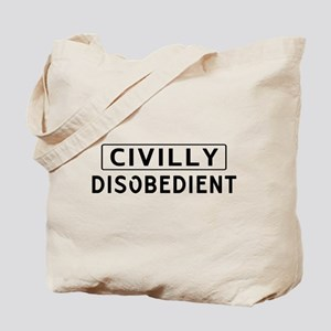 Civilly Disobedient Tote Bag