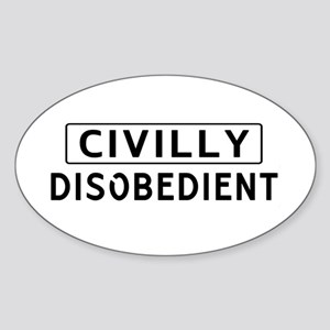 Civilly Disobedient Sticker (Oval)