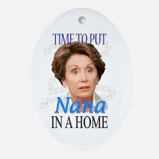 Time To Put Nana Pelosi In a Oval Ornament