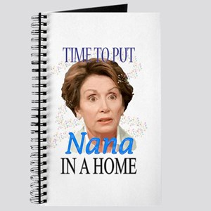 Time To Put Nana Pelosi In a Journal