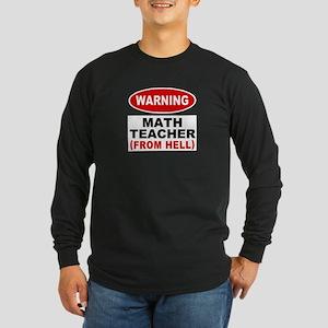 Warning Math Teacher Long Sleeve Dark T-Shirt