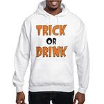 Trick or Drink Hooded Sweatshirt