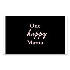 One happy Mama. Rectangle Decal