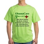 ObamaCare - Side Effects Green T-Shirt